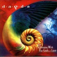Dagda / Sleeping With the Gods of Love