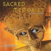 Cybertribe / Sacred Memories