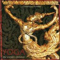 Chinmaya Dunster / Yoga on Sacred Ground