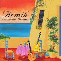 Armik / Romantic Dreams