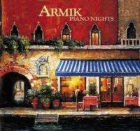 Armik / Piano Nights
